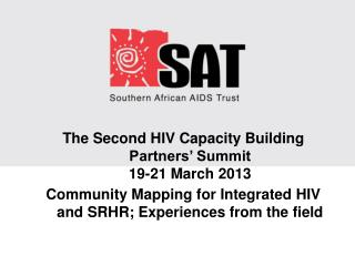 Community Mapping for Integrated HIV and SRHR; Experiences from the field