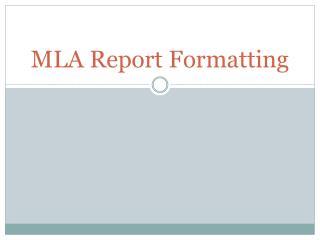 MLA Report Formatting