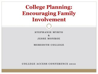 College Planning:  Encouraging Family Involvement