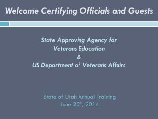 State  Approving Agency for  Veterans Education & US Department of Veterans Affairs