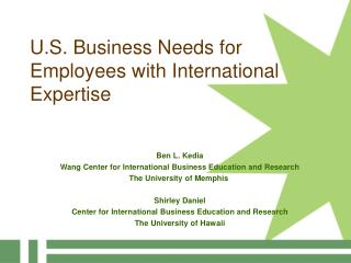 U.S. Business Needs for Employees with International Expertise