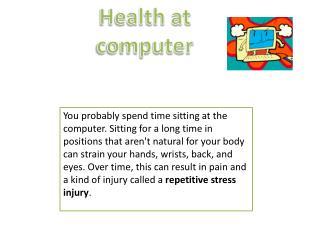 Health at computer