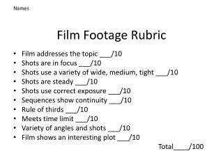 Film Footage Rubric