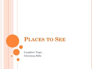 Places to See