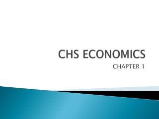 CHS ECONOMICS