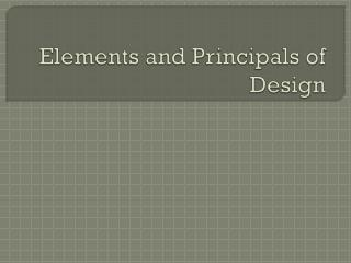 Elements and Principals of Design