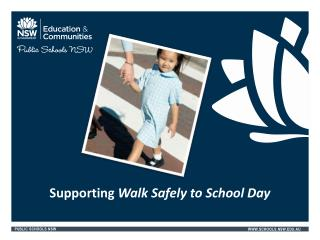 Supporting  Walk Safely to School Day