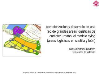 Proyecto URBSPAIN. V  Jornadas de Investigación  Urbana. Madrid 30 Noviembre 2012
