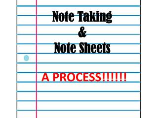 Note Taking &  Note Sheets