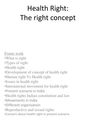 Health Right:  The right concept