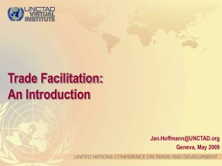 Trade Facilitation:  An Introduction