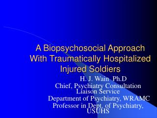 A Biopsychosocial Approach  With Traumatically Hospitalized  Injured Soldiers