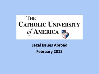 Legal Issues Abroad February 2013