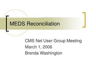 MEDS Reconciliation