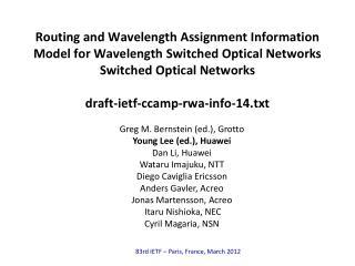 Greg M. Bernstein (ed.), Grotto Young Lee (ed.), Huawei Dan Li, Huawei  Wataru Imajuku , NTT