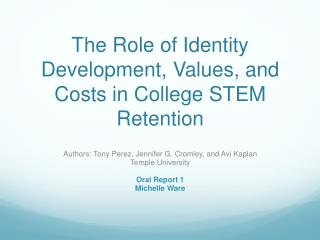 The Role of Identity Development, Values, and Costs in College STEM Retention