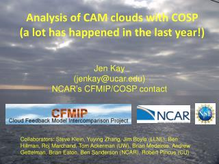 Analysis of CAM clouds with COSP (a lot has happened in the last year!)