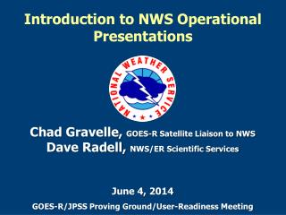 Introduction to NWS Operational Presentations