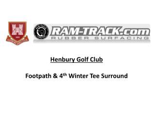 Henbury  Golf Club  Footpath & 4 th Winter  Tee  Surround