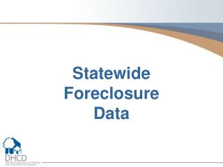 Statewide  Foreclosure  Data