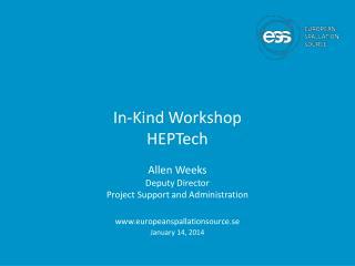 In-Kind Workshop HEPTech