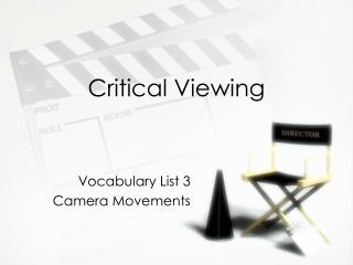 Critical Viewing