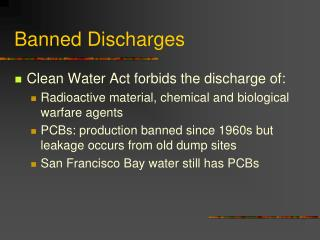 Banned Discharges