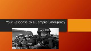 Your Response to a Campus Emergency