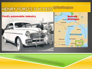 HENRY FORD�S  SUCCESS