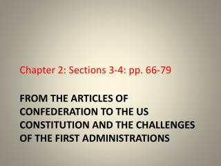 Chapter 2: Sections 3-4: pp. 66-79