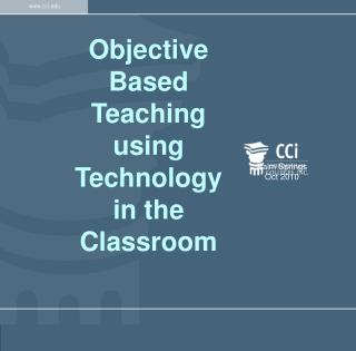 Objective Based Teaching using Technology in the Classroom