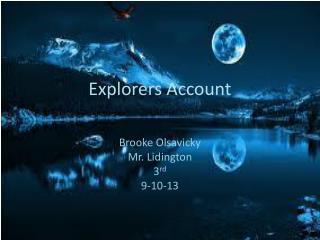 Explorers Account