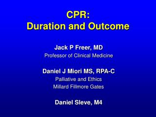CPR:  Duration and Outcome
