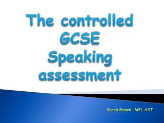 The controlled GCSE  Speaking assessment