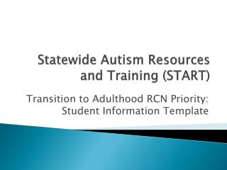 Statewide Autism Resources and Training (START)