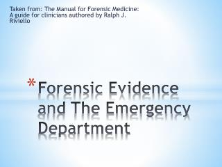 Forensic Evidence and The Emergency Department