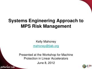 Systems Engineering Approach to MPS Risk Management