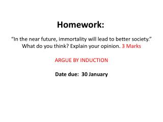 �In the near future, immortality will lead to better society.�