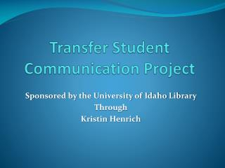 Transfer Student  Communication  Project
