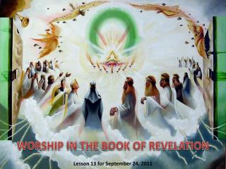 WORSHIP IN THE BOOK OF REVELATION