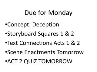 Due for Monday