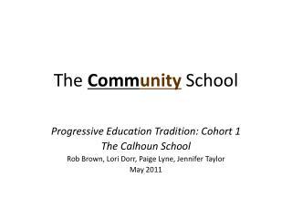 The  Comm unity School