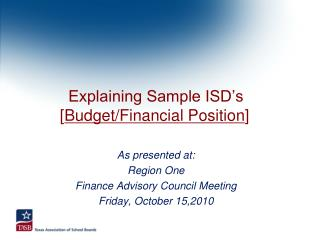 Explaining Sample ISD's [ Budget/Financial Position ]