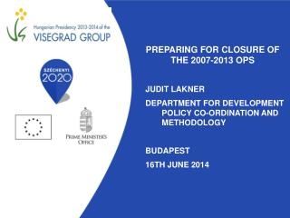 Preparing for Closure  of  the  2007-2013 OPS