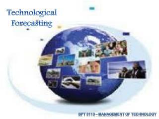 Technological Forecasting