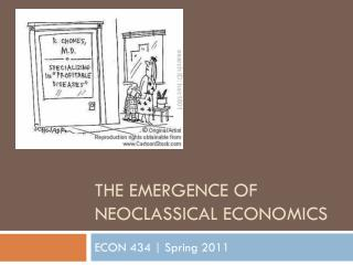 The emergence of neoclassical economics
