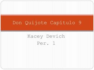 Don  Quijote Capítulo  9