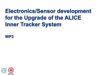 Electronics/Sensor  development  for  the Upgrade of the ALICE Inner Tracker  System WP3