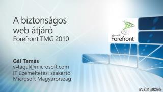 A biztonságos  web  átjáró Forefront TMG  2010