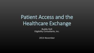 Patient Access and the Healthcare Exchange